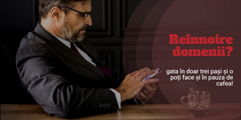 Reînnoire domenii web pe portalul online efectRO: e gata în doar trei pași simpli.